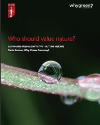 ¿Quién debería valorar la naturaleza?