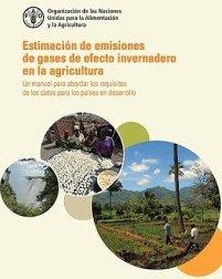 Estimación de emisiones de gases de efecto invernadero en la agricultura