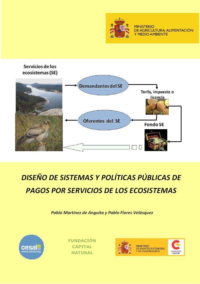 «Diseño de sistemas y políticas públicas de pagos por servicios de los ecosistemas».
