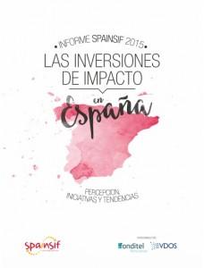 El documento subraya que España registra un incipiente desarrollo de la inversión de impacto, sobre todo a raíz de la crisis, mientras que en Europa se estima que este tipo de activos ha crecido un 132 % en los dos últimos años sobre los que se tiene cifras.