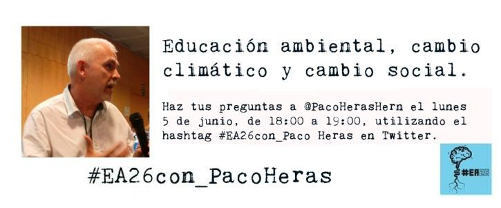 Te aconsejamos que sigas hoy en Twitter, de 18:00 a 19:00 h, la charla organizada por el equipo de Educación Ambiental (@Edu_Ambiental) con motivo del Día Mundial del Medio Ambiente, que tendrá como invitado a Paco Heras, biólogo, educador ambiental con numerosos años dedicados a impulsar el Centro Nacional del Medio Ambiente (Ceneam) e integrante en la actualidad del área de Estrategias de Adaptación de la Oficina Española de Cambio Climático (OECC) del Mapama.