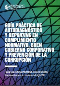 Guía práctica de autodiagnóstico y reporting en cumplimiento normativo, buen gobierno corporativo y prevención de la corrupción