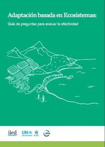 Adaptación basada en ecosistemas: Guía de preguntas para medir la efectividad
