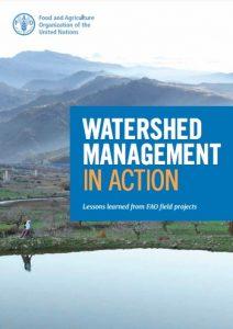 Watershed management in action: Lessons learned from FAO field projects (Gestión de las cuencas hidrográficas en acción: Lecciones aprendidas de los trabajos de campo de la FAO) es una guía práctica en esta materia (se aprende haciendo), liderada por diferentes partes interesadas, que se adapta al contexto local en el que se realiza.