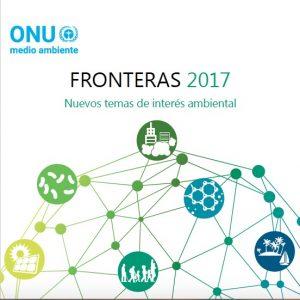Fronteras 2017: nuevos temas de interés ambiental