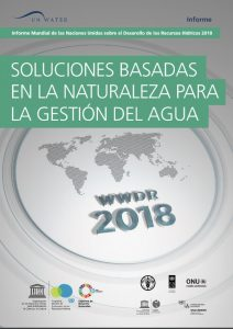 Las soluciones basadas en la naturaleza utilizan o imitan procesos naturales para mejorar la disponibilidad de agua.